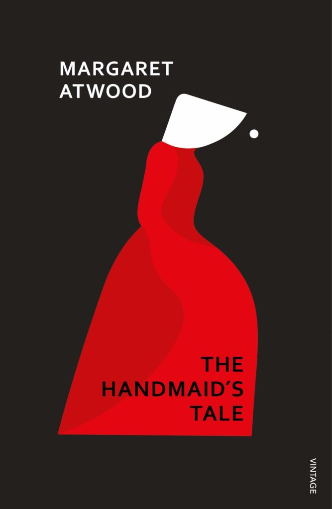 The Handmaid's Tale – By Margaret Atwood