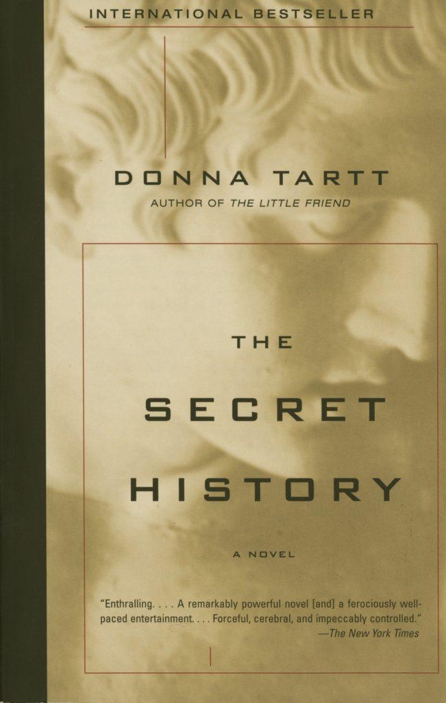 The Secret History – By Donna Tartt